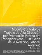 Contrato de trabajo de alta dirección por promoción interna del trabajador (con sustitución de la relación laboral anterior)