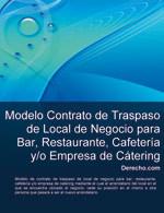 Contrato de traspaso de local de negocio para bar, restaurante, cafetería y/o empresa de catering