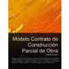 Contrato de construcción parcial de obra