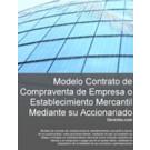 Contrato de compraventa de empresa o establecimiento mercantil mediante su accionariado