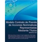 Contrato de Prenda de acciones nominativas representadas mediante títulos