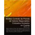 Contrato de prenda de valores negociables cotizados anotados en cuenta