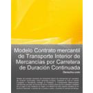 Contrato mercantil de transporte interior de mercancías por carretera de duración continuada