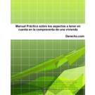 Manual Práctico sobre los aspectos a tener en cuenta en la compraventa de una vivienda (Libro Electrónico)