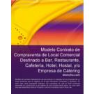 Contrato de compraventa de local comercial destinado a bar,restaurante, cafetería, hotel, hostal, y/o empresa de cátering