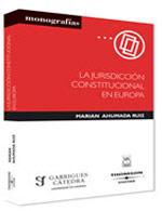 La jurisdicción constitucional en europa (Libro electrónico)