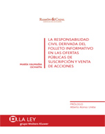 La responsabilidad civil derivada del folleto informativo en las ofertas públicas de suscripción y venta de acciones (Libro electrónico)