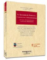 La ejecución de sentencias Contencioso-Administrativas (Libro electrónico)