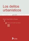 Los delitos urbanísticos (Libro electrónico)