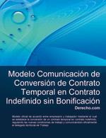 Comunicación de conversión de contrato temporal en contrato indefinido sin bonificación