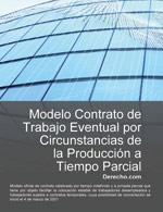 Contrato de trabajo eventual por circunstancias de la producción a tiempo parcial