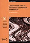 Conducción bajo la influencia de bebidas alcohólicas (Libro Electrónico)
