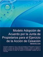 Adopción de acuerdo por la Junta de Propietarios para el ejercicio de la acción de cesación