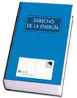 El derecho de la energía (Libro electrónico)